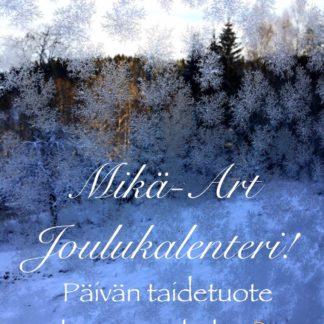 Joulukalenteri - Päivän taidetuote ilman postikuluja!